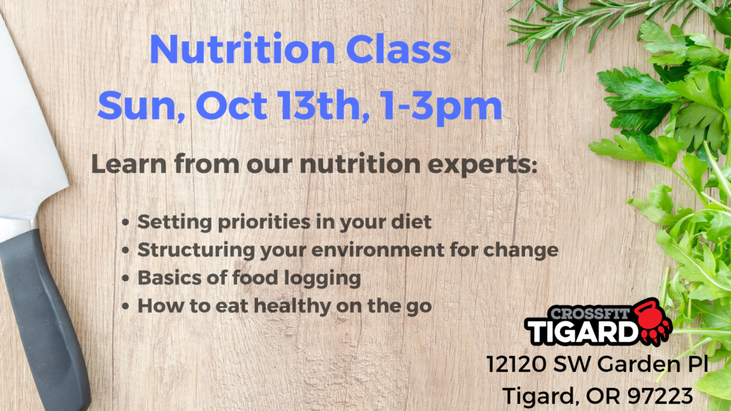 Nutrition Class – Oct 13th